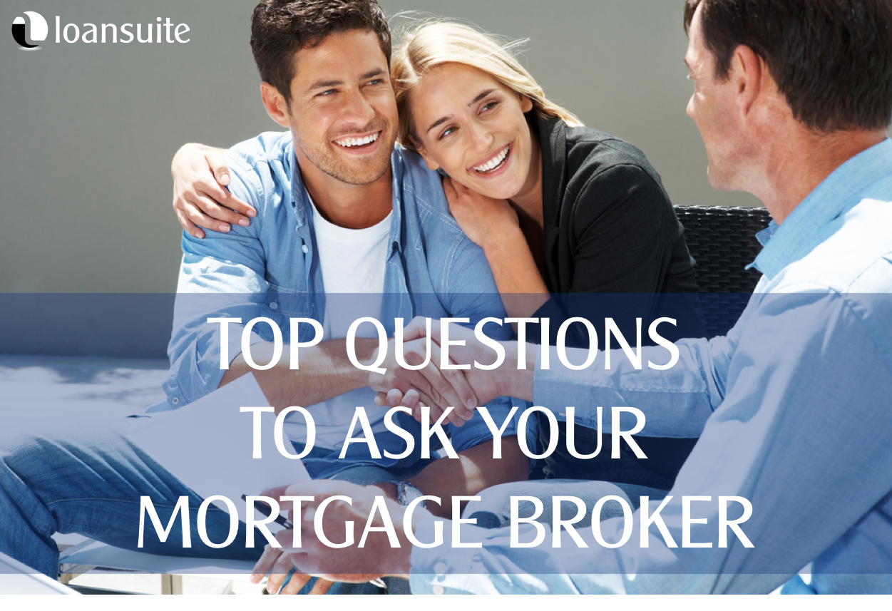 5 Top Questions to Ask Your Mortgage Broker