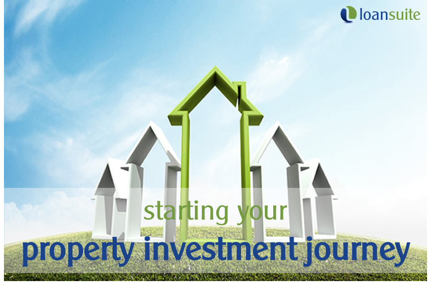Starting Your Property Investment Journey - LoanSuite - Finance & Mortgage Brokers for Australian Expats and Residents