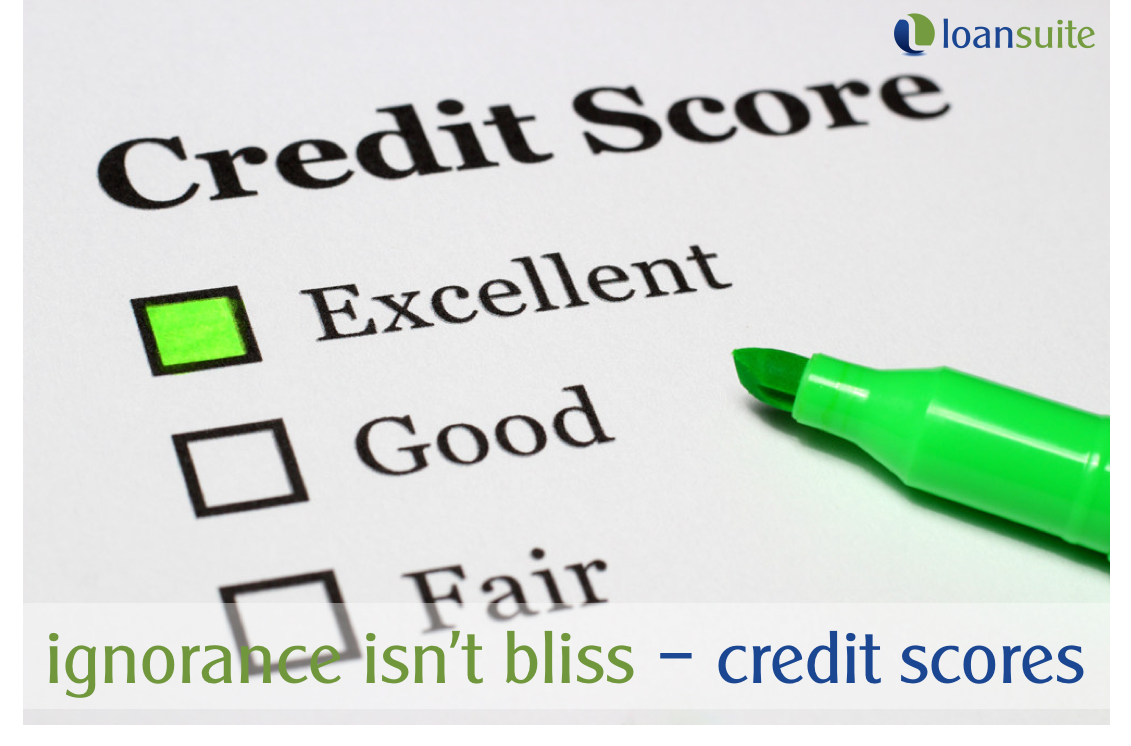 Ignorance Isn't Bliss - Know Your Credit Score - LoanSuite - Finance & Mortgage Specialists for Australian Expats & Residents