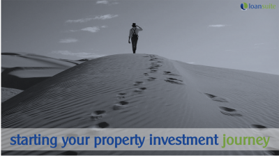 How to Get Started On Your Property Investment Journey - LoanSuite - Finance & Mortgage Experts for Aussie Expats