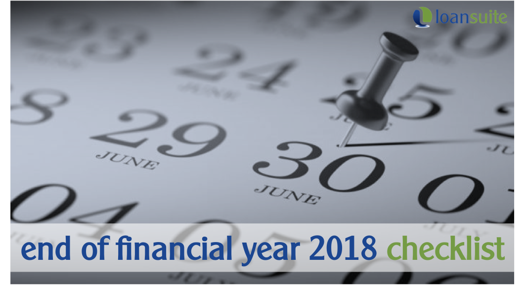 End of Financial Year Checklist 2018 - Loansuite - Mortgage & Finance Brokers for Australian Expats Singapore