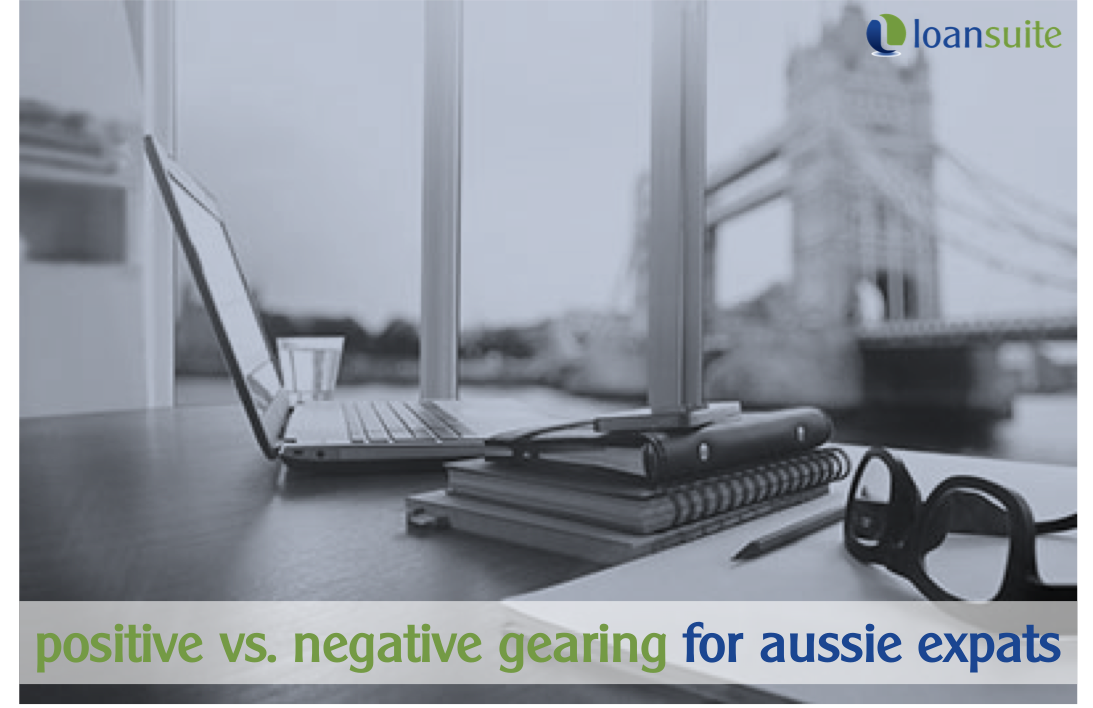 Investment Property Gearing Strategies for Aussie Expats - Loansuite - Finance & Mortgage Specialists for Australian Expats