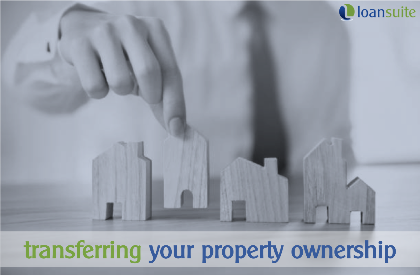 Transferring Ownership of Your Property - Loansuite - Mortgage Brokers for Australian Expats & Residents