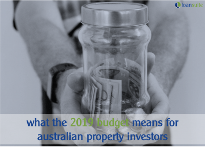 What the 2019 Budget Means for Australian Property Investors