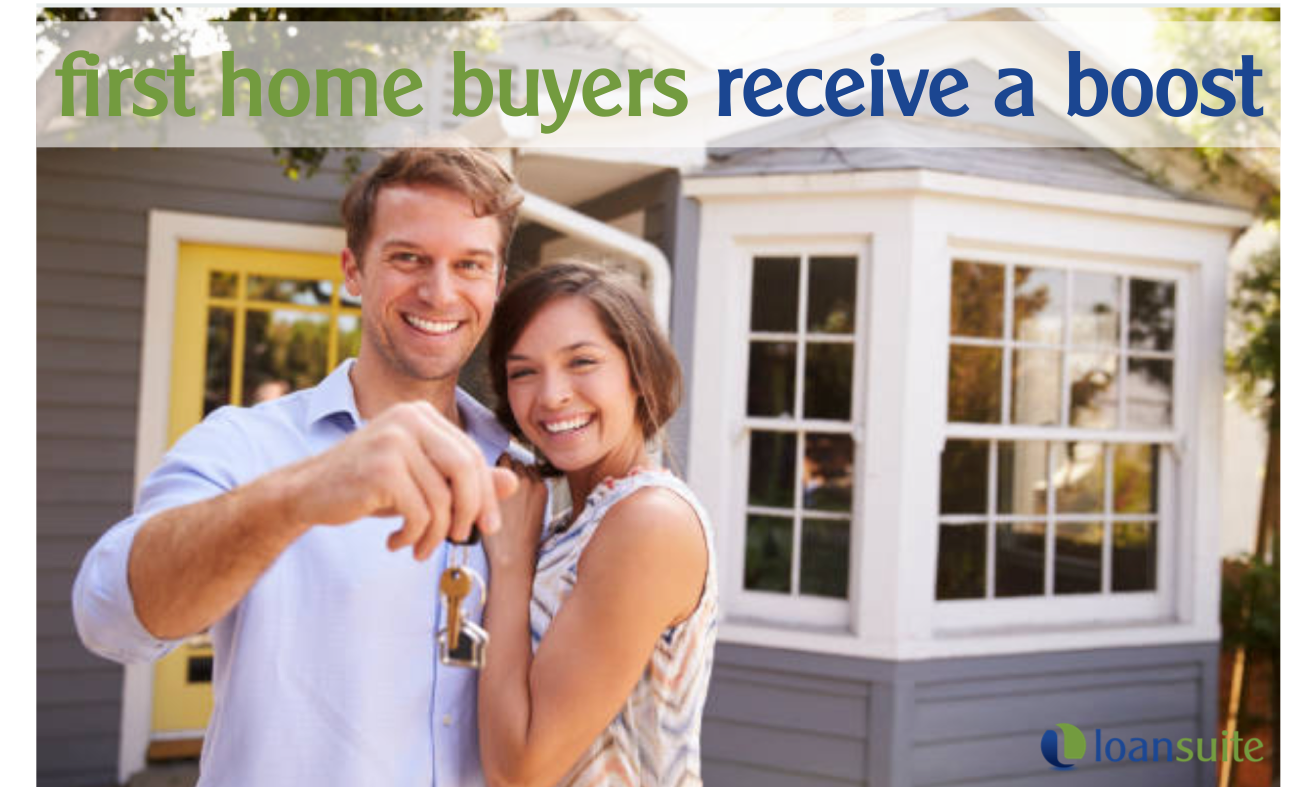First Home Buyers Get a Boost - Loansuite