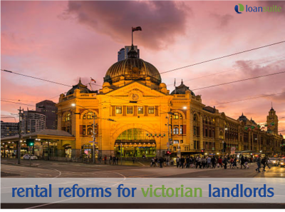 Rental Reforms for Victorian Landlords - Loansuite - Mortgage Brokers for Australian Expats