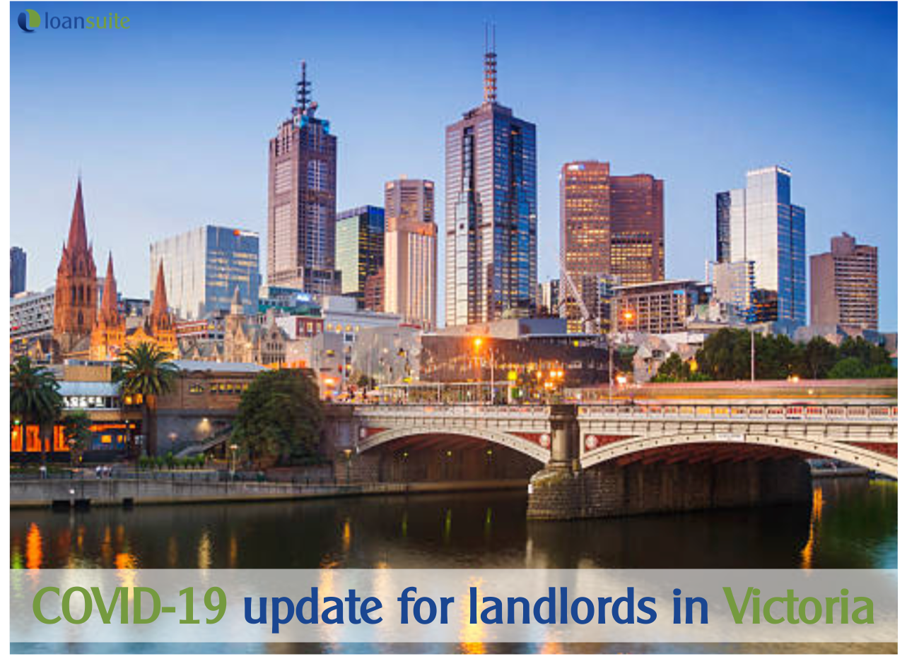 COVID-19 Update for Landlords in Victoria - Loansuite