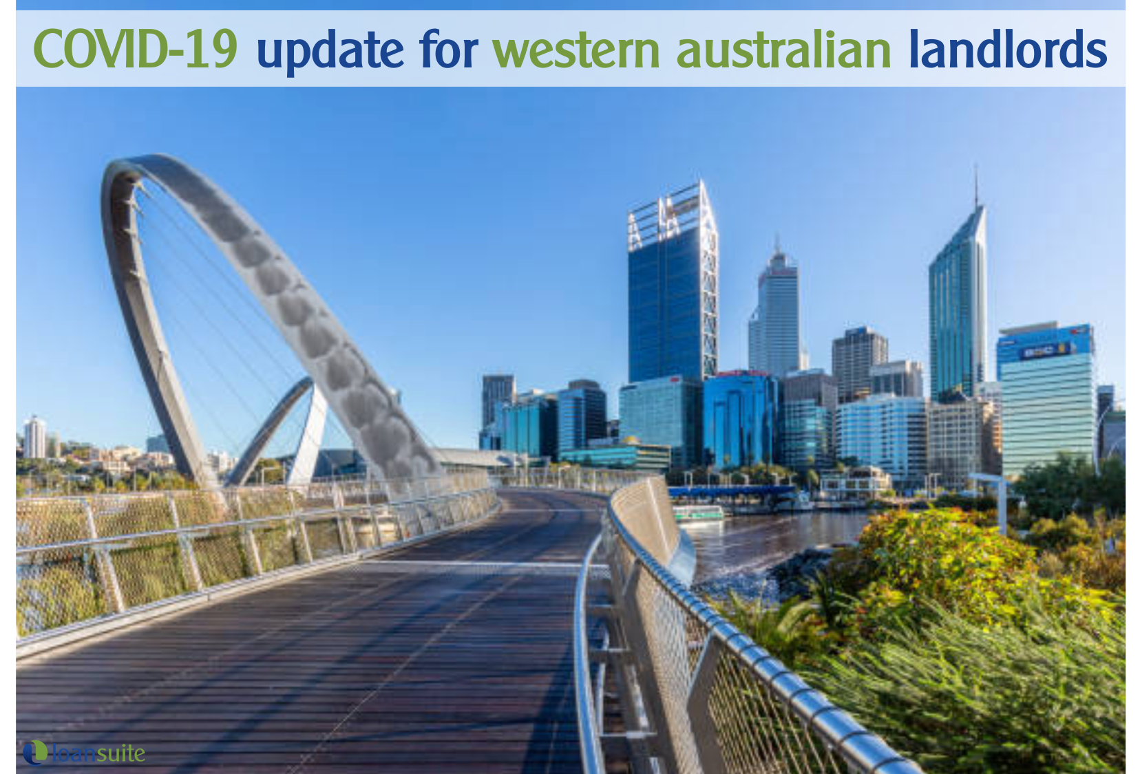 Western Australia COVID-19 Landlord Update - Loansuite - Mortgage Brokers