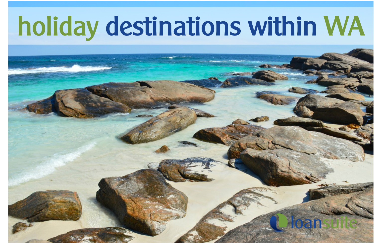 Top Holiday Destinations in WA - Loansuite - Mortgage Brokers