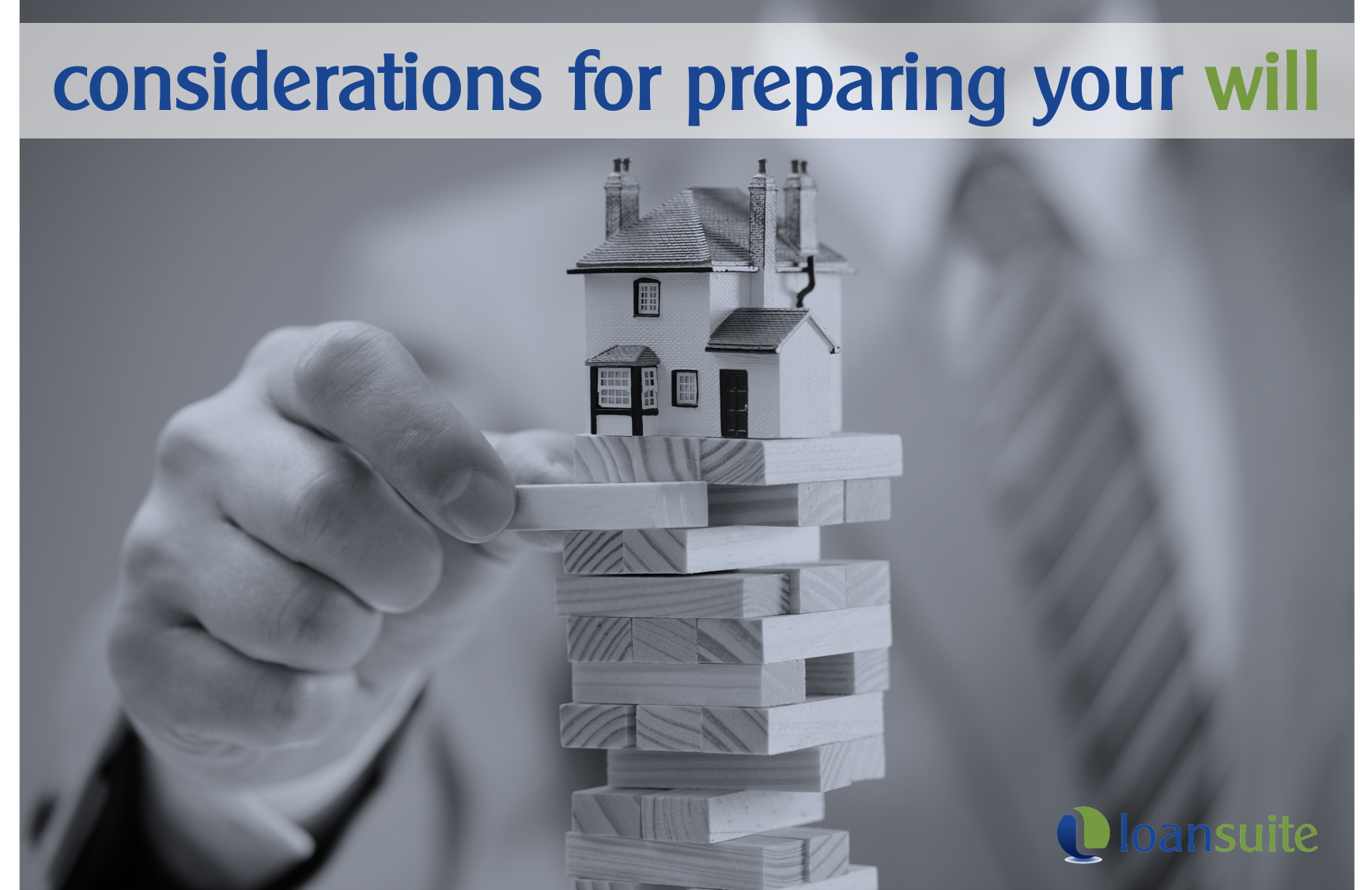 What To Consider When Preparing Your Will - Loansuite - Mortgage Brokers