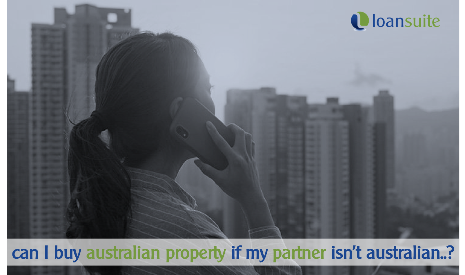 Buying Australian Property as Foreigner - Loansuite - Mortgage Brokers
