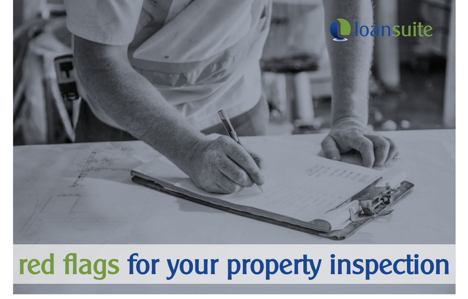 Red Flags to Check When Inspecting a Property - Loansuite - Mortgage Brokers
