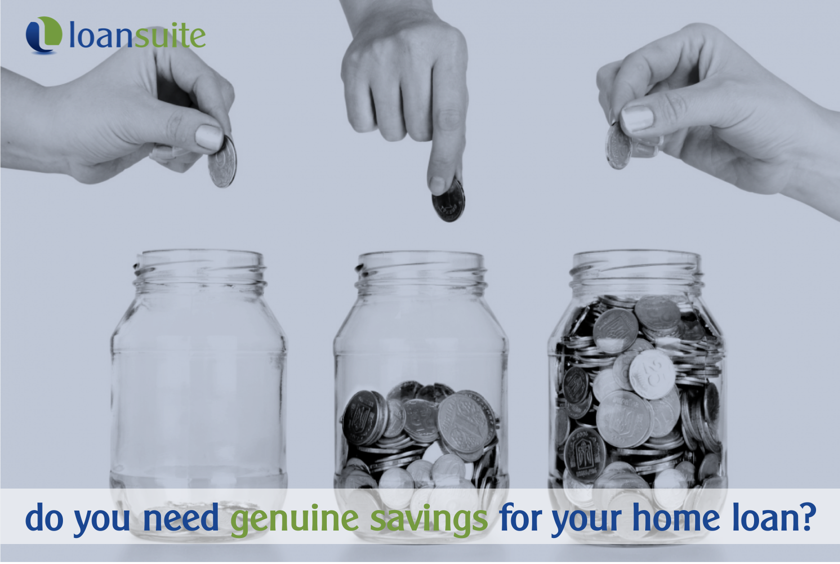 Do You Need Genuine Savings for your Home Loan - Loansuite - Mortgage Brokers for Australian Expats