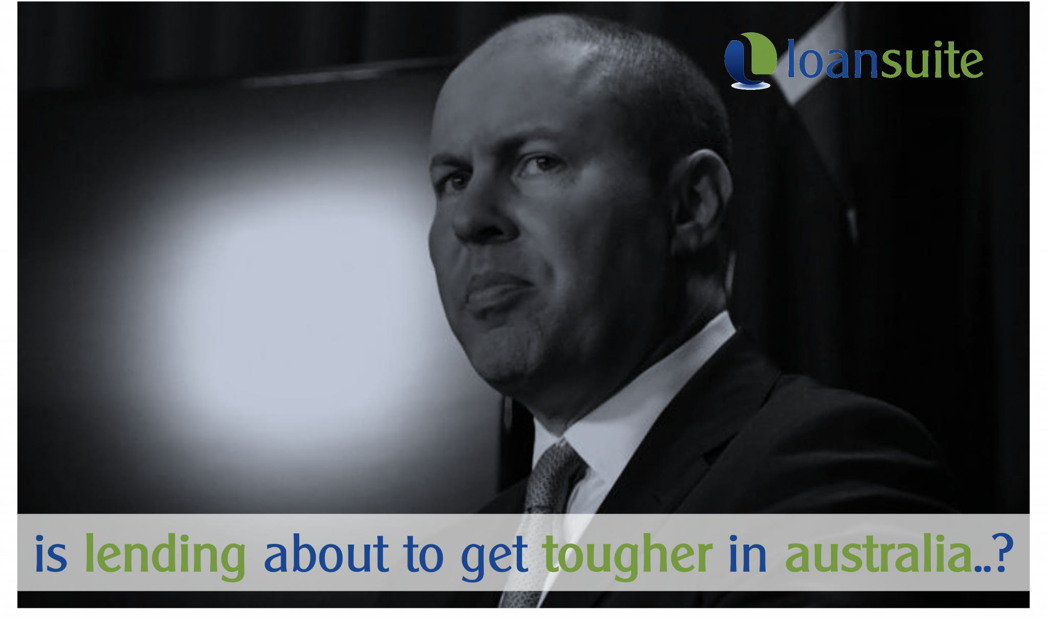 Could Lending Get Tougher in Australia - Loansuite - Mortgage Brokers to Australian Expats
